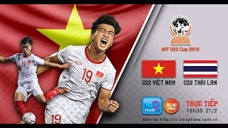 🔴 TRỰC TIẾP: U22 Việt Nam - U22 Thái Lan