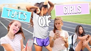 12 TYPES OF GIRLS AT SCHOOL!!