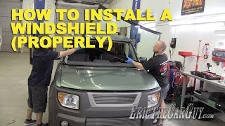 """How To Install a Windshield the """"Right"""" Way -EricTheCarGuy"""