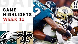 Eagles vs. Saints Week 11 Highlights | NFL 2018