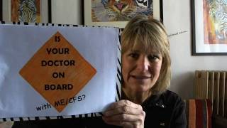 Is Your Doctor on BOARD with ME/CFS? If not... educate him or fire him!