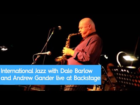 International Jazz with Dale Barlow and Andrew Gander live at Backstage Hong Kong