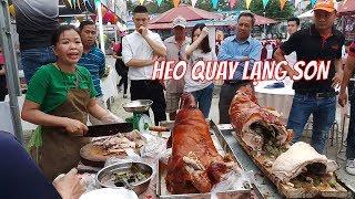 Festival Huế 2018 | Lạng Sơn Đưa Heo Quay Vào Tham Gia Festival - Bà Con Xúm Lại Đua Nhau Chén