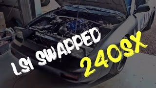 Swapping the Ls1 into 240sx | Time lapse | Test drive | Delivered!