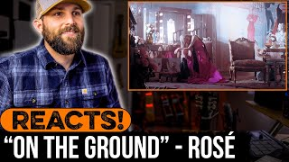 """MUSICIAN REACTS to Rosé - """"On The Ground"""""""