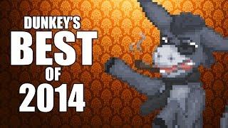 Dunkey's Best of 2014