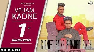 Veham Kadne – Gurmeet Bains – Ranbir Singh Punjabi Video Download New Video HD