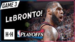 LeBron James EPIC Full Game 3 Highlights Cavs vs Raptors 2018 Playoffs ECSF - 38 Pts, GAME-WINNER!