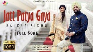 Jatt Patya Gaya – Balkar Sidhu