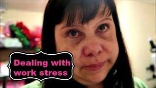 Dealing with work stress ~ vlog ~ Oct 28., 2018
