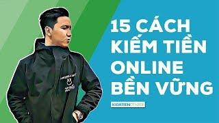 15 Cách kiếm tiền online uy tín và bền vững nhất 2019 | Kiemtiencenter
