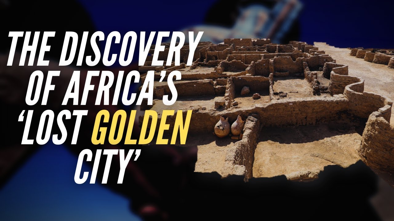 The Discovery Of Africa's 'Lost Golden City'