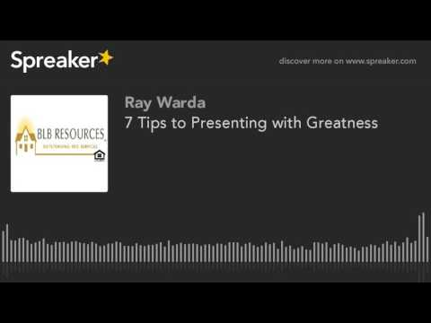 7 Tips to Presenting with Greatness (made with Spreaker)