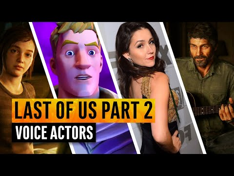 The Last of Us Part 2 | The Voice Actors Behind The Characters