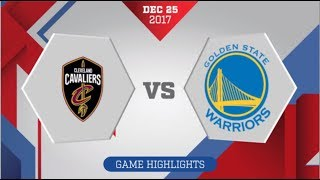Cleveland Cavaliers vs Golden State Warriors: December 25, 2017