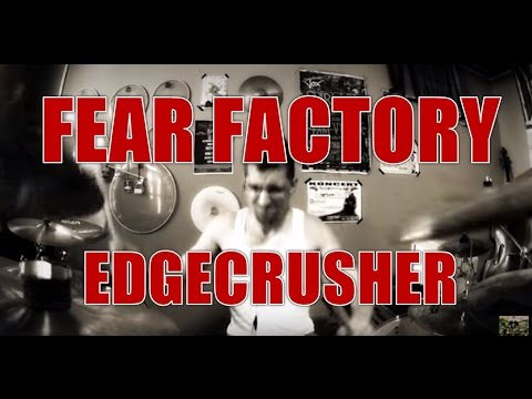 Fear Factory: Edgecrusher - drum cover by eskariot (HD)