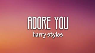 Harry Styles - Adore You (Lyrics)