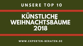 ᐅ Künstliche Weihnachtsbäume Vergleich & Test - Unsere 10 Top - 2018