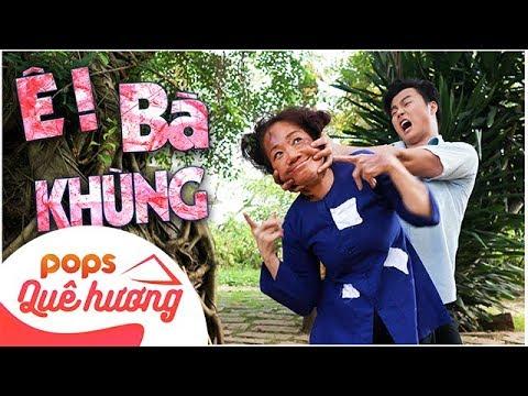 Ê ! Bà Khùng | Võ Minh Lâm & NSƯT Phương Hồng Thủy