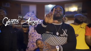 "PMAC Turkio - ""Ghetto Angels"" (Remix) A Visual by Al"