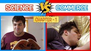 Science Vs Commerce   Chapter 1   Ashish Chanchlani