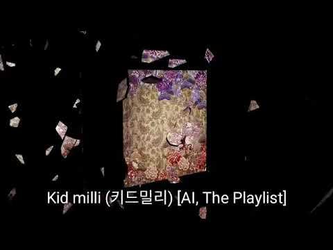 [Full Album] 키드밀리 (Kid milli) - AI, The Playlist