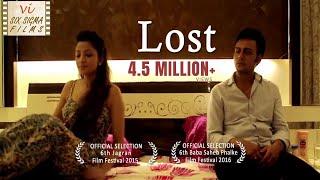 Hindi Short Film - Lost  | Wife Cheats Husband | 1.8 Million+ Views | Six Sigma Films