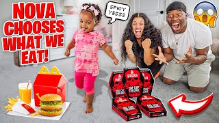BABY NOVA CHOOSES WHAT WE EAT FOR 24 HOURS!!