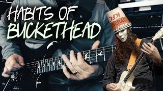 Habits of Buckethead