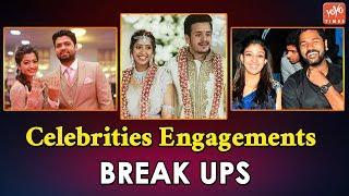 Celebrities Engagements - Break ups..
