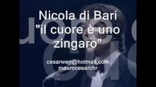 il cuore e uno zingaro NICOLA DI BARI  lyric (Learn italian singing)
