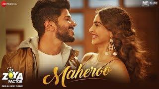 Maheroo – Yasser Desai – The Zoya Factor