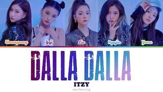 ITZY (있지) - DALLA DALLA (달라달라) (Color-coded lyrics) Han/Rom/Eng