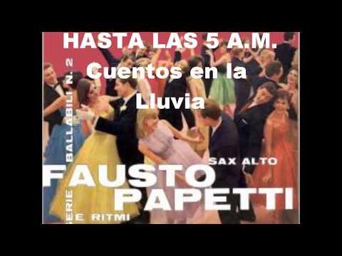 Fausto Papetti- Hasta las 5 A.M.- Full Album  (1960 )
