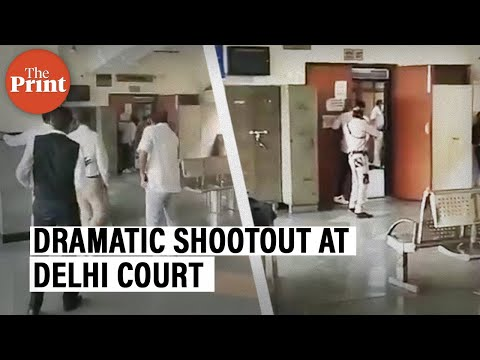 Watch: 'The Print' reconstructs dramatic shootout at Delhi court