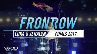Luka & Jenalyn | FrontRow | World of Dance Finals 2017 | #WODFINALS17