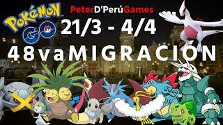 """48va Migración""""Hoenn"""" & Nuevos Nidos Completos Lima Perú - Pokemon Go[PeterD'PerúGames]"""