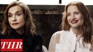 Isabelle Huppert & Jessica Chastain on First Cannes Film Festival | THR First, Best, Last, Worst