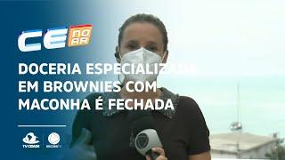Doceria especializada em brownies com maconha é fechada em Fortaleza
