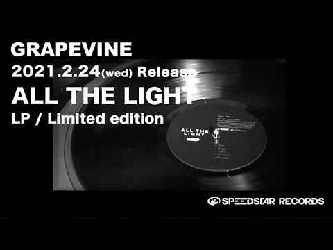 GRAPEVINE - 「ALL THE LIGHT」LP/ Limited edition (Official Teaser)