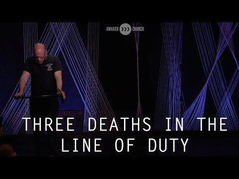Three Deaths in the Line of Duty