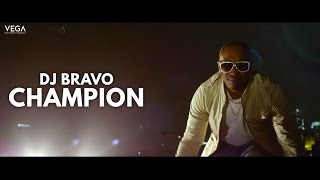 "Dwayne ""DJ"" Bravo - Champion (Official Song)"
