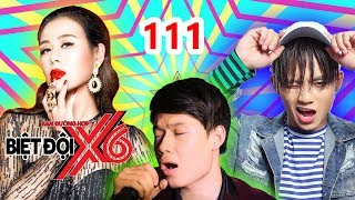 X6 SQUAD| #111| Nam Thu - Anh Tu - Quang Trung don't have a good singing voice but the appearance