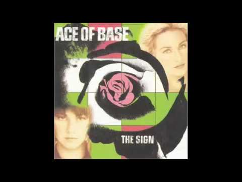 Ace of base i saw the sign youtube for The sign