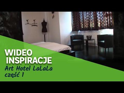 Art Hotel LaLaLa część 1 (wideo)