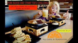 PORK BLOOD AND STINKY TOFU CHALLENGE?! | MJ Cafe and Teahouse Collaboration | RainaisCrazy