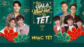 NHẠC TẾT HOT 2020 - Đón Xuân Tuyệt Vời - Noo Phước Thịnh, Ngô Kiến Huy, Bùi Anh Tuấn,UNI5   Playlist
