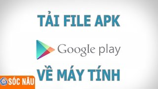 How to download apk file from ch-play to computer 2