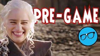 Pre-Game of Thrones Season 8 Episode 6 Live