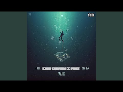 Drowning (feat. Kodak Black)